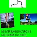 RUNNING NOCTURNO SAN JAVIER 2015 EN HONOR A NUESTRO SANTO PATRONO EL PRÓXIMO 2 DE DICIEMBRE